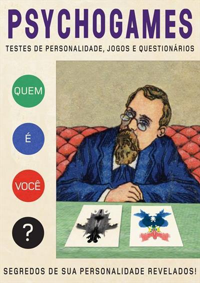 LIVRO PSYCHOGAMES: TESTES DE PERSONALIDADES, JOGOS E QUESTIONARIOS