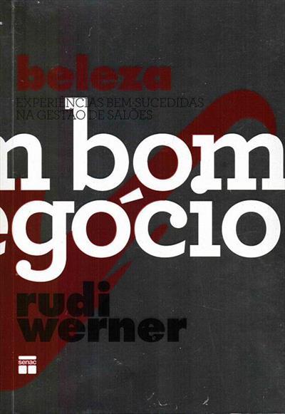 LIVRO BELEZA: UM BOM NEGOCIO - EXPERIENCIAS BEM-SUCEDIDAS NA GESTAO DE SALOES