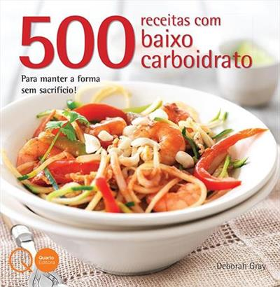 livro 500 receitas low carb