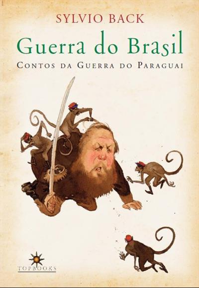 LIVRO GUERRA DO BRASIL: CONTOS DA GUERRA DO PARAGUAI