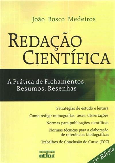 LIVRO REDAÇAO CIENTIFICA: A PRATICA DE FICHAMENTOS, RESUMOS, RESENHAS