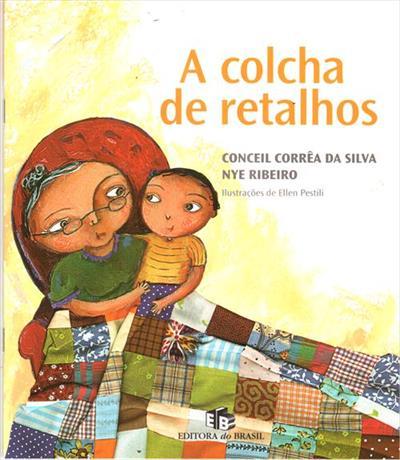 LIVRO A COLCHA DE RETALHOS