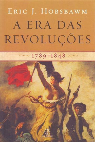 LIVRO A ERA DAS REVOLUÇOES: 1789-1848