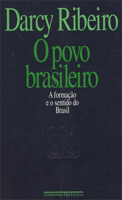 LIVRO O POVO BRASILEIRO: A FORMAÇAO E O SENTIDO DO BRASIL