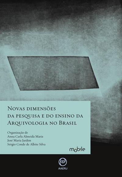 LIVRO NOVAS DIMENSOES DA PESQUISA E DO ENSINO DA ARQUIVOLOGIA NO BRASIL