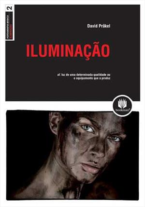 LIVRO FOTOGRAFIA BASICA 2: ILUMINAÇAO