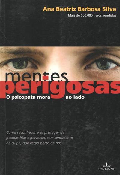 LIVRO MENTES PERIGOSAS: O PSICOPATA MORA AO LADO