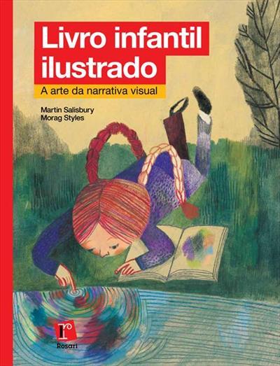 LIVRO LIVRO INFANTIL ILUSTRADO: A ARTE DA NARRATIVA VISUAL