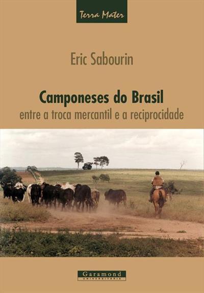 LIVRO CAMPONESES NO BRASIL ENTRE A TROCA MERCANTIL E A RECIPROCIDADE