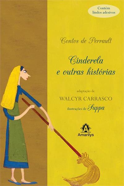 LIVRO CONTOS DE PERRAULT: CINDERELA E OUTRAS HISTORIAS