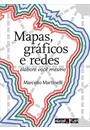 MAPAS, GRAFICOS E REDES: ELABORE VOCE MESMO