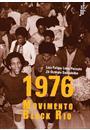 1976: MOVIMENTO BLACK RIO