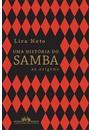 UMA HISTORIA DO SAMBA: AS ORIGENS