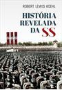 HISTORIA REVELADA DA SS