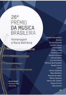 26º PRÊMIO DA MÚSICA BRASILEIRA – HOMENAGEM À MARIA BETHÂNIA
