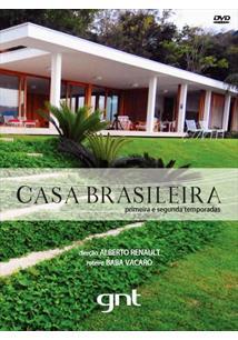 CASA BRASILEIRA 01ª E 02ª TEMPORADAS