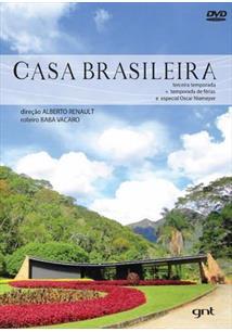CASA BRASILEIRA 03ª TEMPORADA + TEMPORADA DE FÉRIAS E ESPECIAL OSCAR NIEMEYER (DUPLO)
