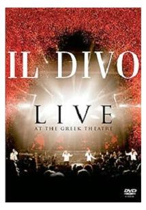 IL DIVO: LIVE AT THE GREEK THEATRE