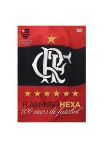 dvd flamengo hexa 100 anos futebol