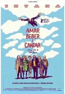 AMAR, BEBER E CANTAR
