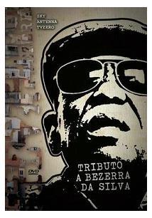TRIBUTO A BEZERRA DA SILVA
