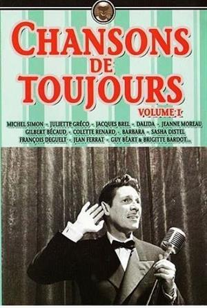 CHANSONS DE TOUJOURS: VOLUME I
