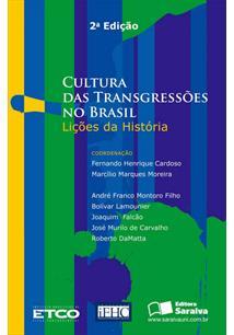 EBOOK (eBook) CULTURA DAS TRANSGRESSOES NO BRASIL LIÇOES DA HISTORIA - 2ª EDIÇAO