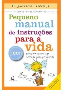 (eBook) PEQUENO MANUAL DE INSTRUÇOES PARA A VIDA