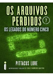EBOOK (eBook) OS ARQUIVOS PERDIDOS 7: OS LEGADOS DO NUMERO CINCO (OS LEGADOS DE LORIEN)