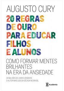 (eBook) 20 REGRAS DE OURO PARA EDUCAR FILHOS E ALUNOS
