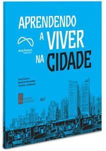 APRENDENDO A VIVER NA CIDADE