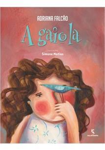 A GAIOLA - 1ªED.(2013)