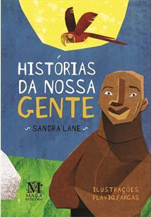 LIVRO HISTORIAS DA NOSSA GENTE