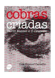 COBRAS CRIADAS: DAVID NASSER E O CRUZEIRO - 3ªED.(2012)