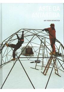 ARTE DA ANTARTIDA: FENOMENOS ESTETICOS DA MUDANÇA CLIMATICA E DA ANTARTIDA - ART FROM ANTARCTIDA