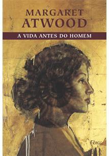 A VIDA ANTES DO HOMEM - 1ªED.(2005)
