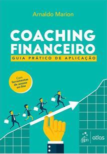 COACHING FINANCEIRO: GUIA PRATICO DE APLICAÇAO