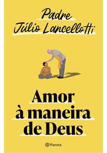 AMOR A MANEIRA DE DEUS - 1ªED.(2021)