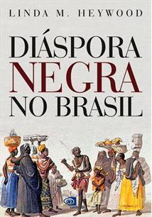 DIASPORA NEGRA NO BRASIL - 2ªED.(2008)