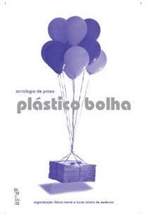 ANTOLOGIA DE PROSA PLASTICO BOLHA