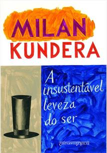 The unbearable lightness of being milan kundera livro a insustentavel leveza do ser ed de bolso fandeluxe Image collections