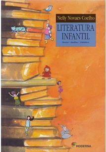 LITERATURA: INFANTIL TEORIA, ANALISE, DIDATICA - Nelly