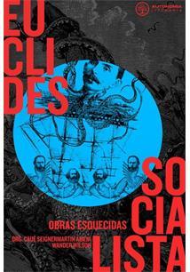 LIVRO EUCLIDES SOCIALISTA: OBRAS ESQUECIDAS