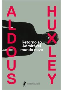 RETORNO AO ADMIRAVEL MUNDO NOVO - 1ªED.(2021)