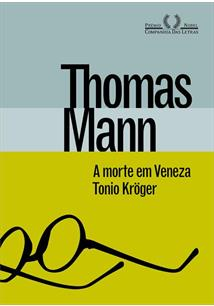 A MORTE EM VENEZA / TONIO KROGER