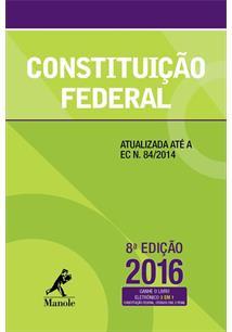 CONSTITUIÇAO FEDERAL - 8ªED.(2016)