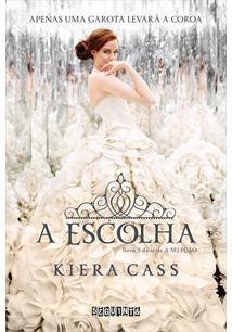 A ESCOLHA - 1ªED.(2014)