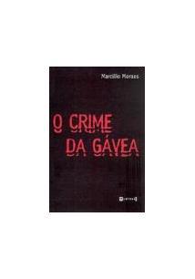 O CRIME DA GAVEA - 1ªED.(2003)