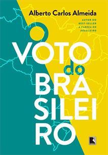 O VOTO DO BRASILEIRO (EDIÇAO BILINGUE)