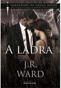 Resultado de imagem para A Ladra - J. R. Ward